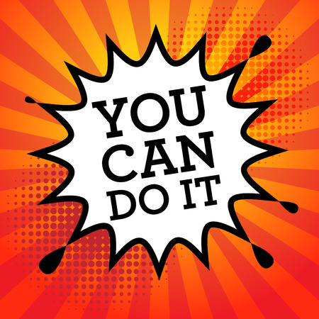 you can do it: Comic book explosion with text You Can Do It, vector illustration