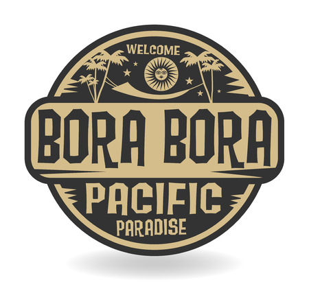 Stamp or label with the name of Bora Bora, Pacific Paradise vector illustration Illustration