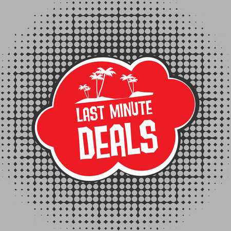 last minute: Comic explosion with text Last Minute Deals, vector illustration