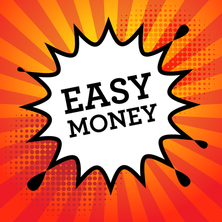 easy money: Comic explosion with text Easy Money, vector illustration
