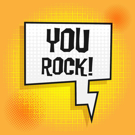 rockstar: Talk in pop-art style with text You Rock, vector illustration