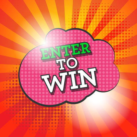 win: Comic book explosion with text Enter to Win, vector illustration Illustration