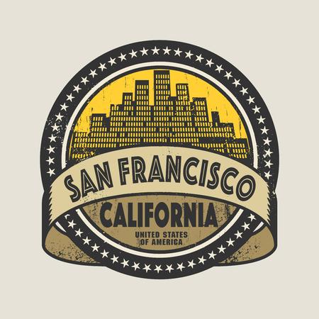 グランジ スタンプまたは San Francisco, カリフォルニア州, ベクトル図の名前とラベル