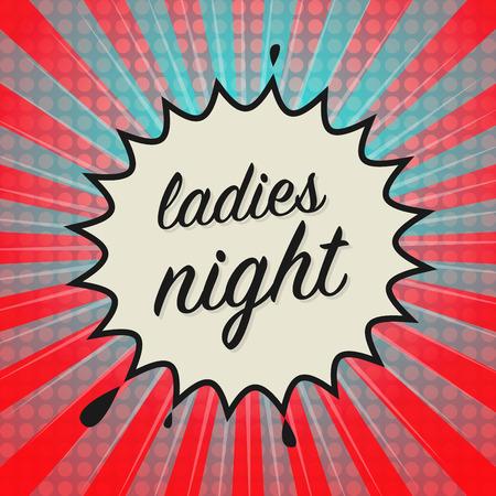 femine: Comic book explosion with text Ladies Night, vector illustration