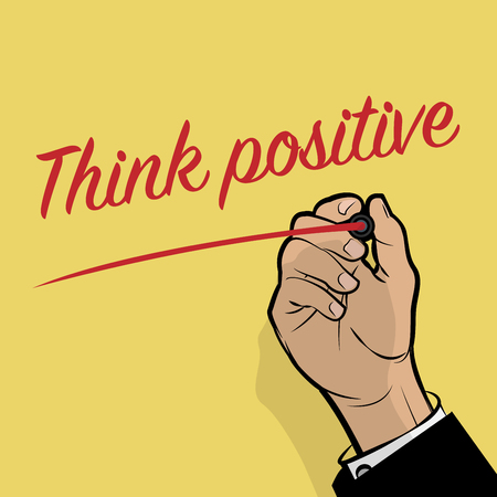 hand writing: Man Hand writing Think Positive, vector illustration