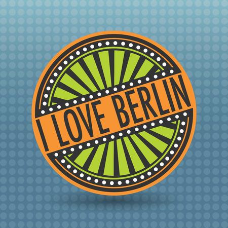 i label: Color label with text I Love Berlin inside, vector illustration
