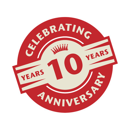 10 years anniversary: Stamp or label with the text Celebrating 10 years anniversary, vector illustration Illustration