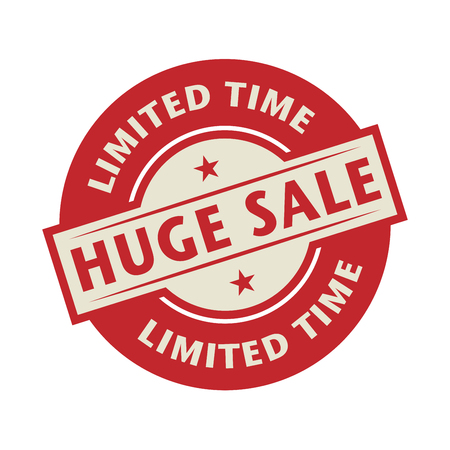 limited time: Stamp or label with the text Huge Sale, Limited Time, vector illustration