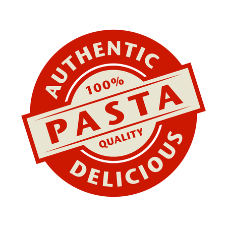 appetizers: Abstract stamp or label with the text Authentic, Delicious Pasta written inside, vector illustration Illustration