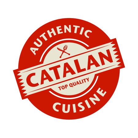 food illustration: Abstract stamp or label with the text Authentic Catalan Cuisine written inside, vector illustration