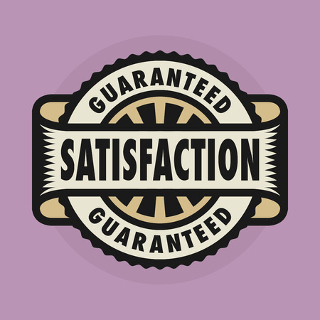 satisfaction guaranteed: Stamp or label with the text Satisfaction guaranteed
