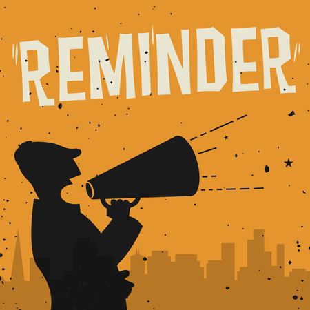 reminders: Megaphone Man, business concept with text Reminder, vector illustration