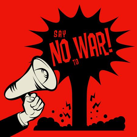 no war: Say no to war Illustration