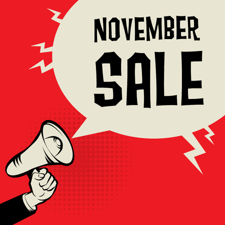 Megaphone Hand, business concept with text November Sale, vector illustration