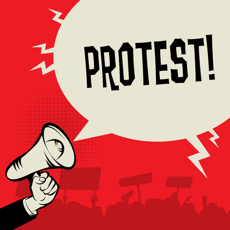 Megaphone Hand, business concept with text Protest, vector illustration