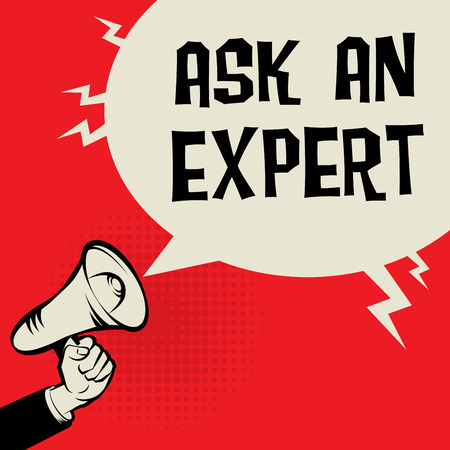 ask: Megaphone Hand, business concept with text Ask an Expert, vector illustration