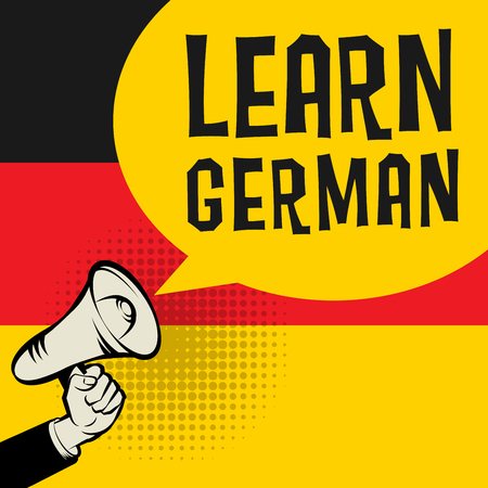 Megaphone Hand, business concept with text Learn German, vector illustration