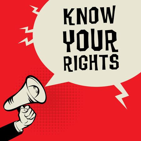 justiz: Megafon Hand, Business-Konzept mit Text Ihre Rechte, Vektor-Illustration kennen