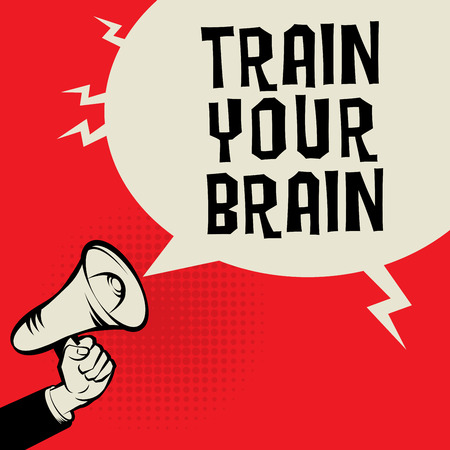 cognition: Megaphone Hand, business concept with text Train Your Brain, vector illustration