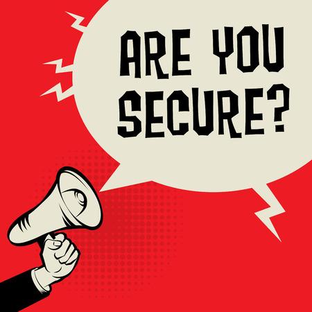 Main de mégaphone, concept d'entreprise avec texte Êtes-vous sécurisé, illustration vectorielle