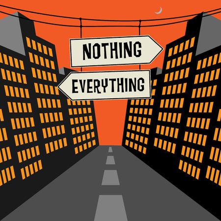 nothing: Road signs in a street with text Nothing or Everything, vector Illustration Illustration