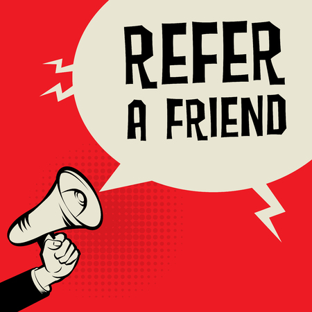 amigo: Megáfono de mano, concepto de negocio con el texto Recomendar a un amigo, ilustración vectorial Vectores