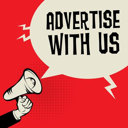 Mégaphone à la main, concept d'entreprise avec le texte de la publicité avec nous, illustration vectorielle Vecteurs