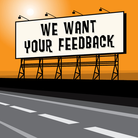 roadside: Roadside billboard, business concept with text We Want Your Feedback, vector illustration