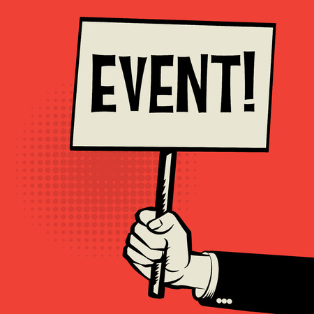 event: Hand holding poster, business concept with text Event, vector illustration Illustration