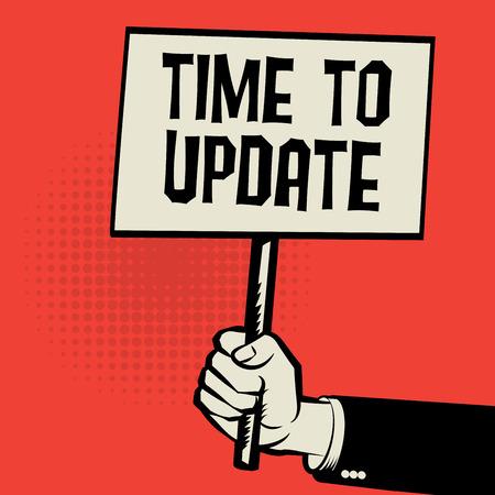 Mano que sostiene el cartel, concepto de negocio con tiempo de texto para actualizar, ilustración vectorial