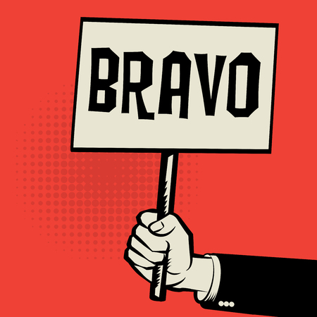 bravo: Poster in hand, business concept with text Bravo, vector illustration Illustration