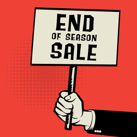 os: Poster in hand, business concept with text End os Season Sale, vector illustration