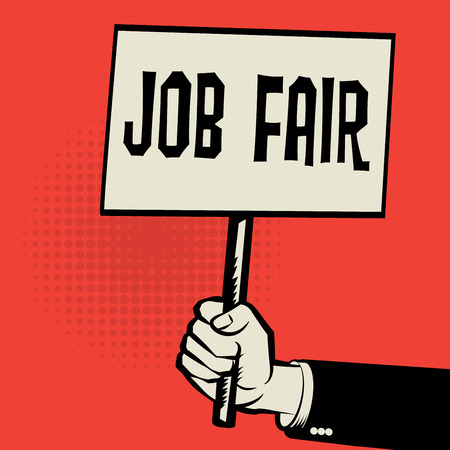 jobs: Poster in hand, business concept with text Job Fair, vector illustration