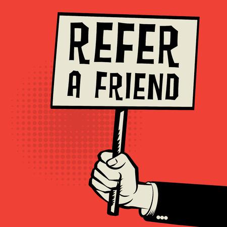 Cartel en la mano, concepto de negocio con el texto Recomendar a un amigo, ilustración vectorial