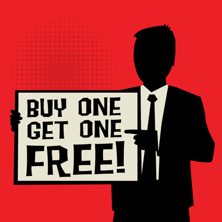 buy one get one free: Man showing board, business concept with text Buy One, Get One Free, vector illustration