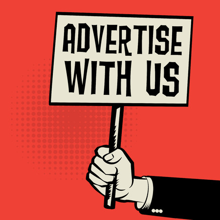 advertise with us: Hand holding poster, business concept with text Advertise with us, vector illustration