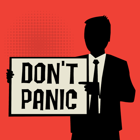 hysterical: Man showing board, business concept with text Dont Panic, vector illustration Illustration