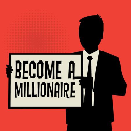 millonario: Hombre que muestra la tarjeta, concepto de negocio con el texto de convertirse en millonario, ilustración vectorial Vectores