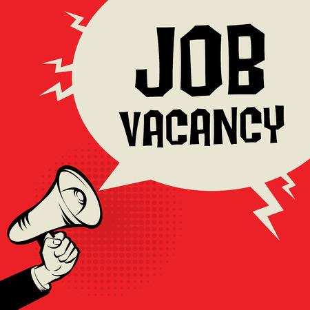 hand job: Megaphone Hand, business concept with text Job Vacancy, vector illustration