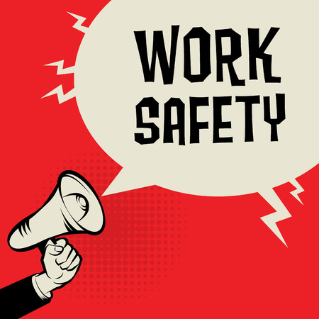 hand work: Megaphone Hand, business concept with text Work Safety, vector illustration Illustration