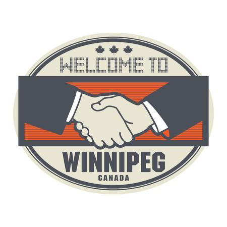 ratified: Stamp or label, business concept with handshake and the text Welcome to Winnipeg, Canada inside, vector illustration Illustration