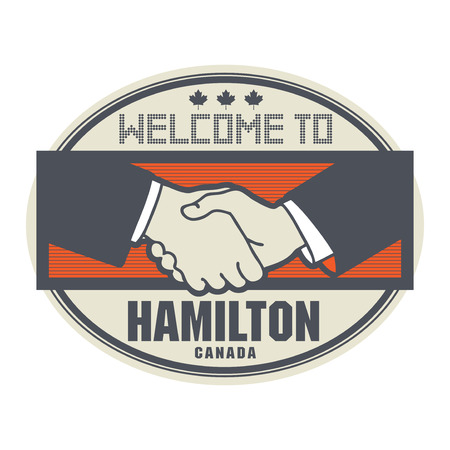 canada stamp: Stamp or label, business concept with handshake and the text Welcome to Hamilton, Canada inside, vector illustration