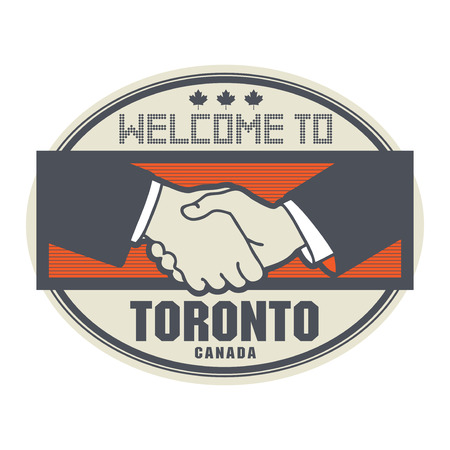 ratified: Stamp or label, business concept with handshake and the text Welcome to Toronto, Canada inside, vector illustration