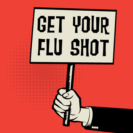Poster in hand, business concept with text Get Your Flu Shot, vector illustration Stock Illustratie