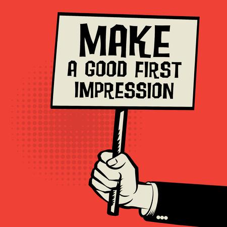 Affiche ter beschikking, bedrijfsconcept met tekst maakt een Goede Eerste Indruk, vectorillustratie