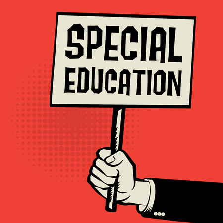 special education: Poster in hand, business concept with text Special Education, vector illustration