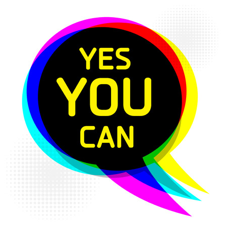 can yes you can: Speech Bubble in Pop-Art Style, business concept with text Yes, You Can, vector illustration