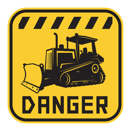 tractor warning: Bulldozer or grader danger sign or symbol, text Danger, vector illustration