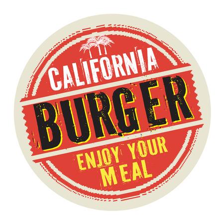 Saint-Valentin, étiquette avec timbre vintage grunge grunge, Burger de Californie, Enjoy Your Meal, illustration vectorielle