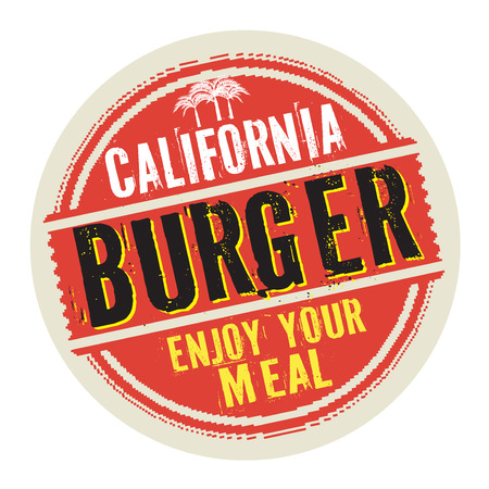 Grunge abstract vintage stamp or label with text California Burger, Enjoy Your Meal, vector illustration Illustration